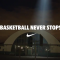 nike-basketball-never-stops